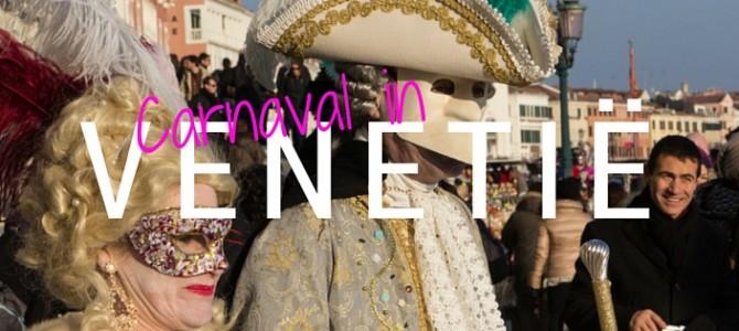 Carnaval in Venetië: beleef het zelf!
