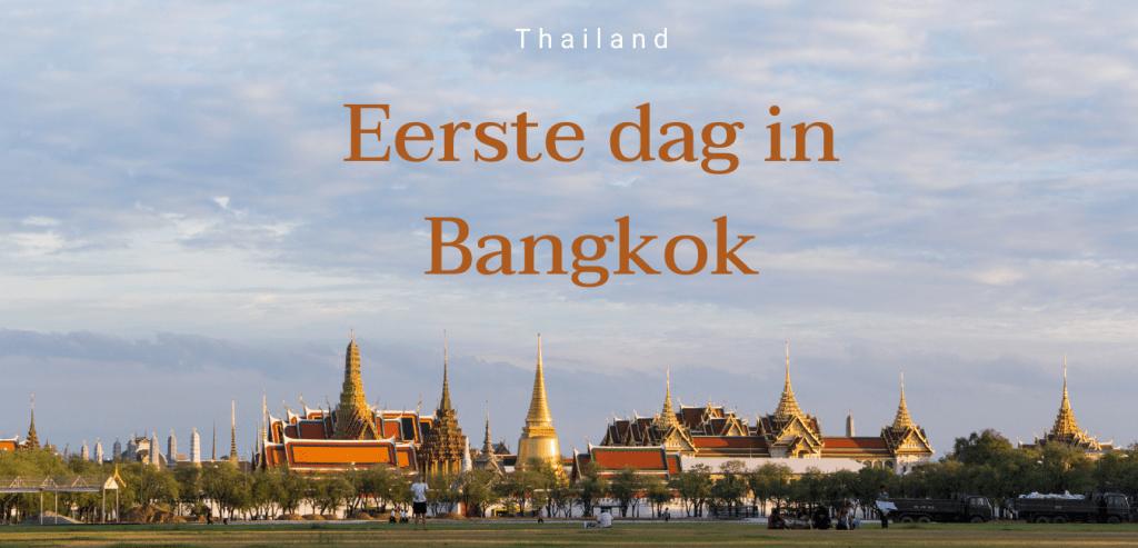 bangkok eerste dag