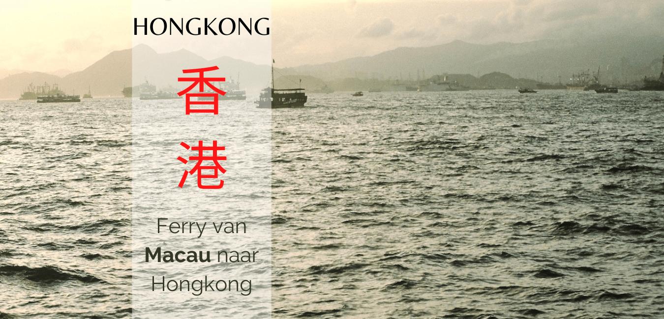 van macao naar hongkong, travelkees