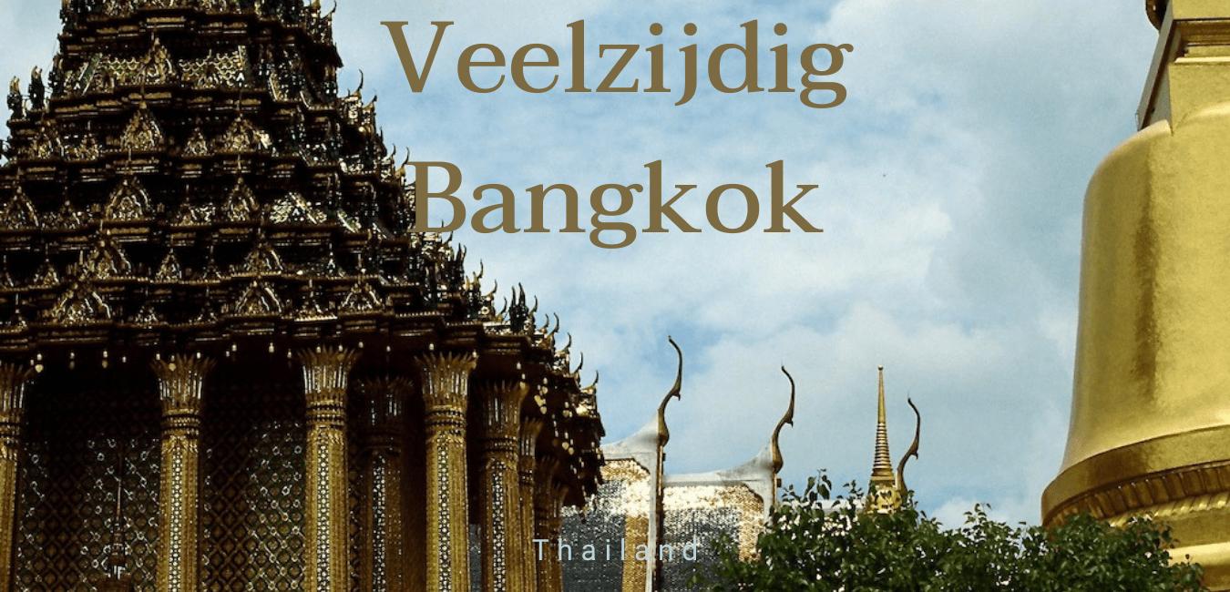 veelzijdig bangkok, travelkees