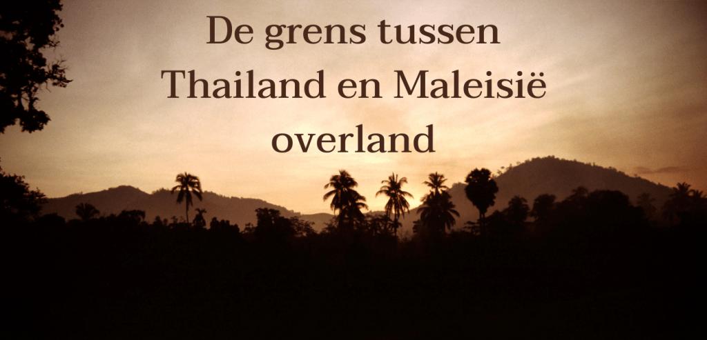 grens tussen thailand en maleisië