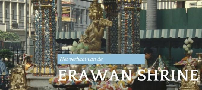 Het verhaal van de Erawan Shrine
