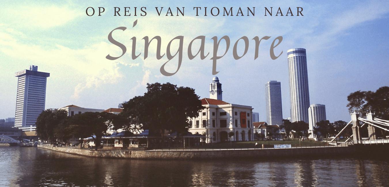 van tioman naar singapore, travelkees