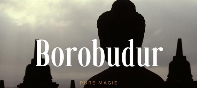 Pure magie op de Borobudur