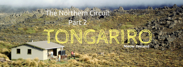 Tongariro National Park: The Northern Circuit -deel 2