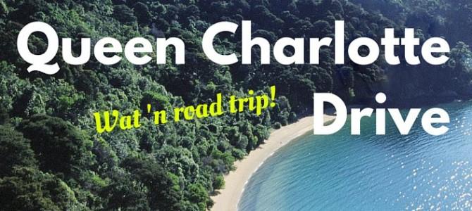 Queen Charlotte Drive: wat een road trip!