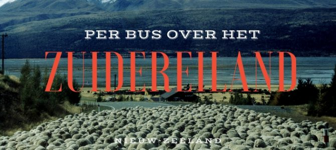 Busreis over het Zuidereiland van Nieuw-Zeeland