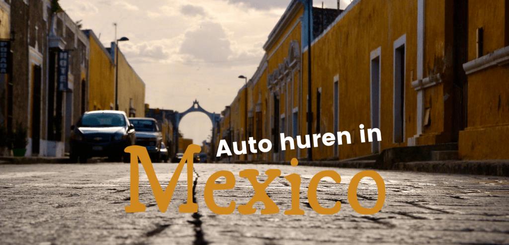 auto huren mexico travelkees